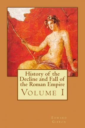 The Decline and Fall of the Roman Empire, Volumes 1 to 6 Book Cover Picture