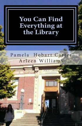 You Can Find Everything at the Library
