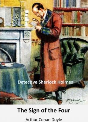 The Sign of the Four  Detective Sherlock Holmes