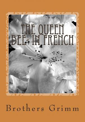 The Queen Bee- In French : Le Queen Bee