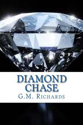 Diamond Chase : Explosive Mix of Intrigue, Adventure and Passion