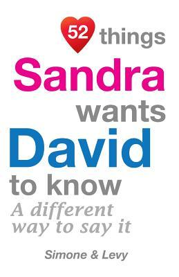 52 Things Sandra Wants David to Know  A Different Way to Say It