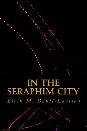 In the Seraphim City