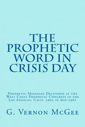 The Prophetic Word in Crisis Day