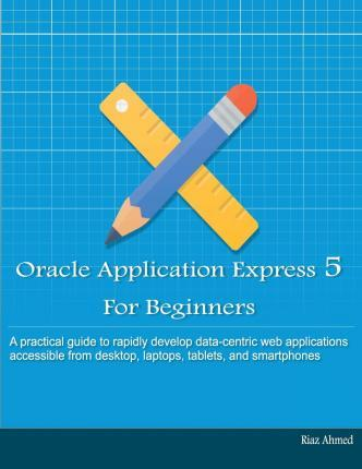 oracle application express 5 for beginners pdf
