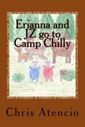 Erianna and JZ go to Camp Chilly