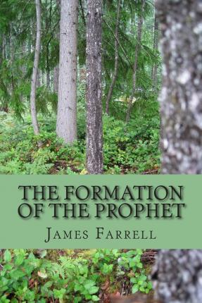 The Formation of the Prophet