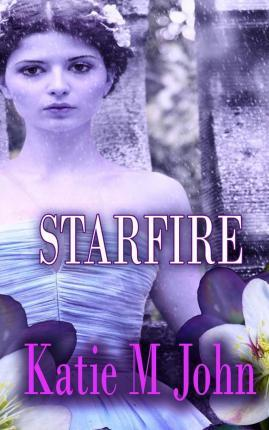 Star Fire (Book Three of The Knight Trilogy)