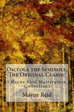 Osceola the Seminole, the Original Classic Cover Image