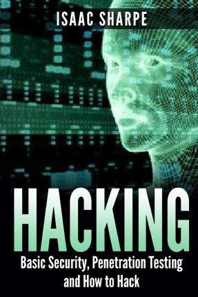 Hacking : Basic Security, Penetration Testing and How to Hack PDF