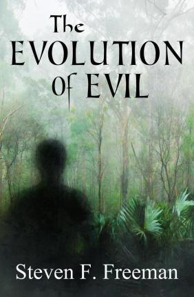 How did evil evolve, and why did it persist?