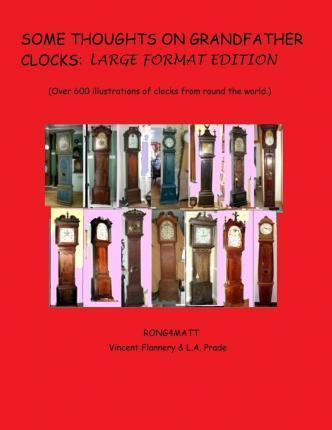 Some Thoughts on Grandfather Clocks