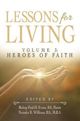 Lessons for Living  Volume 3 Heroes of Faith