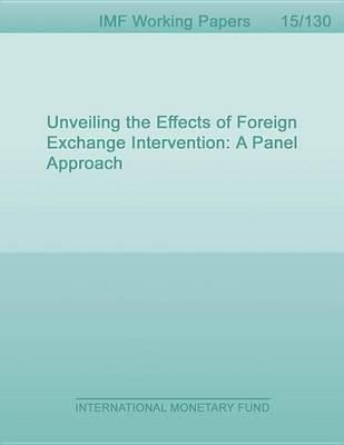 Unveiling the Effects of Foreign Exchange Intervention