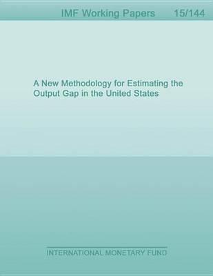 A New Methodology for Estimating the Output Gap in the United States