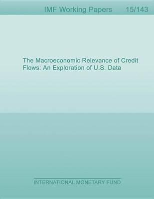 The Macroeconomic Relevance of Credit Flows