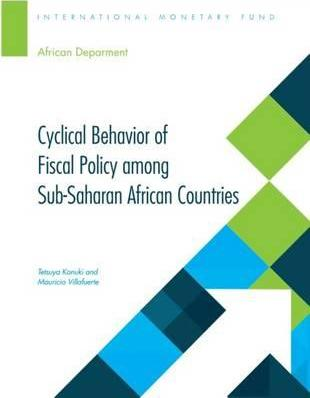 Cyclical Behavior of Fiscal Policy Among Sub-Saharan African Countries
