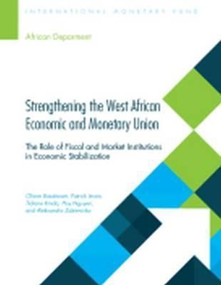 Strengthening the West African Economic and Monetary Union