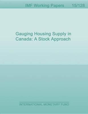 Gauging Housing Supply in Canada
