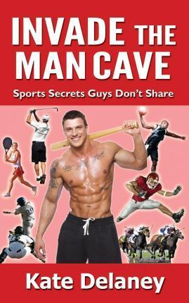 Invade the Man Cave