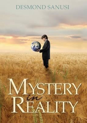 Mystery in Reality
