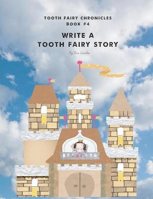 Write a Tooth Fairy Story