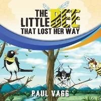 The Little Bee That Lost Her Way.