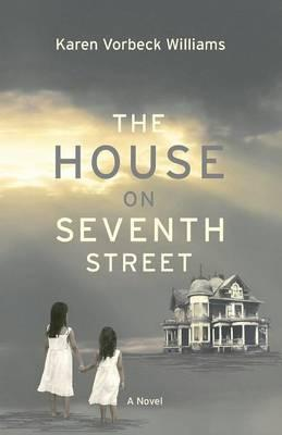 The House on Seventh Street