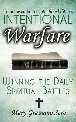 Intentional Warfare