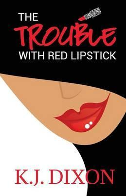 The Trouble with Red Lipstick