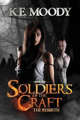 Soldiers of the Craft