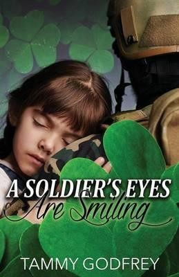 A Soldier's Eyes Are Smiling