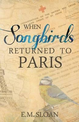 When Songbirds Returned to Paris