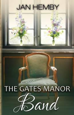The Gates Manor Band