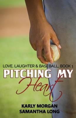 Pitching My Heart