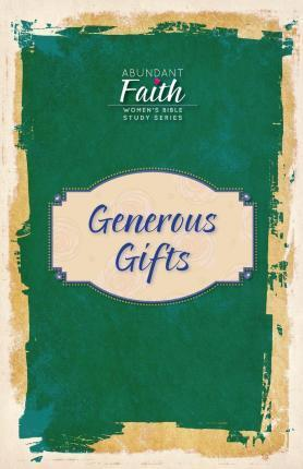 Generous Gifts