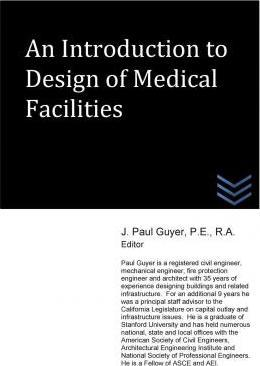 An Introduction to Design of Medical Facilities