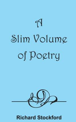 A Slim Volume of Poetry