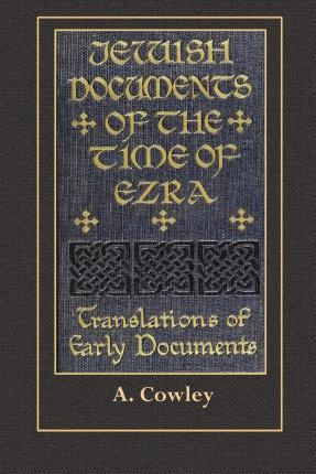 Jewish Documents of the Time of Ezra