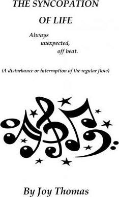 The Syncopation of Life