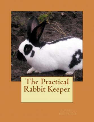 The Practical Rabbit Keeper