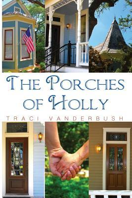 The Porches of Holly
