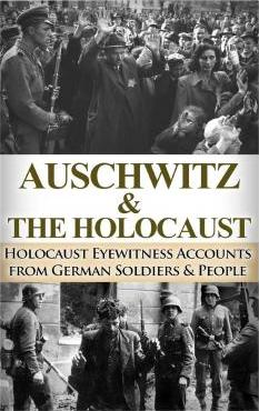 Auschwitz & the Holocaust