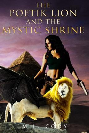 The Poetik Lion and the Mystic Shrine