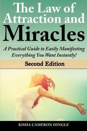 Law of Attraction and Miracles