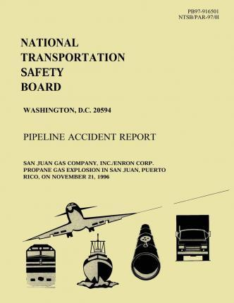 Pipeline Accident Report