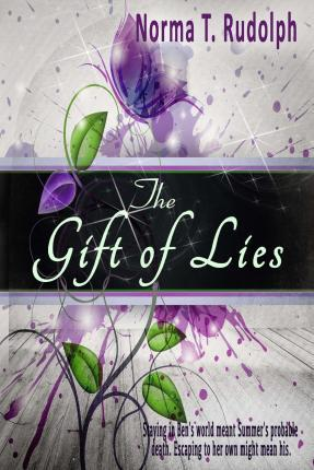 The Gift of Lies