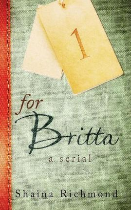 For Britta - Volume One