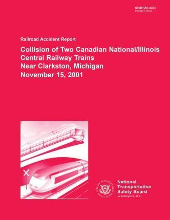 Railroad Accident Report