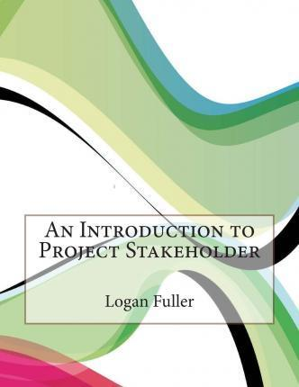 An Introduction to Project Stakeholder